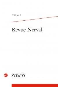 Daniel Sangsue et Pierre Loubier - Revue Nerval N° 2, 2018 : .