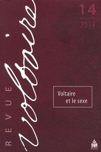 Myrtille Méricam-Bourdet - Revue Voltaire N° 14, 2014 : Voltaire et le sexe.