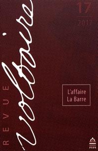 Myrtille Méricam-Bourdet - Revue Voltaire N° 17/2017 : L'affaire La Barre.