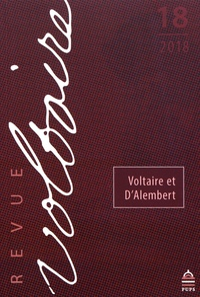 Olivier Ferret - Revue Voltaire N° 18/2018 : Voltaire et D'Alembert.