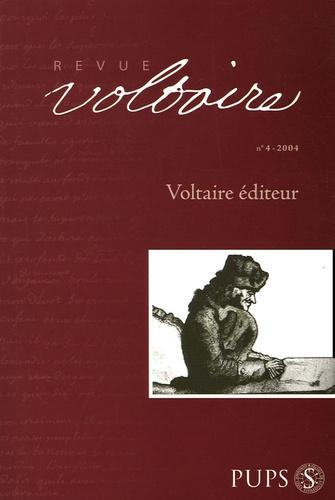 Nicholas Cronk et José-Michel Moureaux - Revue Voltaire N° 4/2004 : Voltaire éditeur.