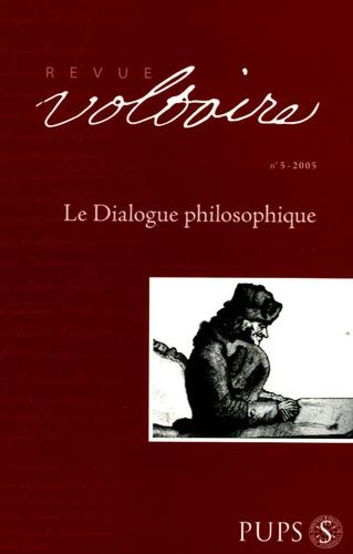 Christiane Mervaud et Stéphane Pujol - Revue Voltaire N° 5/2005 : Le dialogue philosophique.