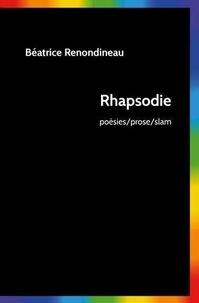 Béatrice Renondineau - Rhapsodie.