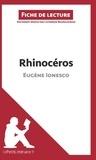 Catherine Bourguignon - Rhinocéros d'Eugène Ionesco - Fiche de lecture.