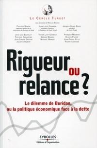 Rigueur ou relance ? - Le dilemme de Buridan, ou la politique face à la dette.pdf