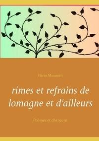 Hario Masarotti - Rimes et refrains de Lomagne et d'ailleurs - Poèmes et chansons.