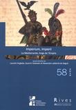Laurent Anglade et Quentin Dylewski - Rives méditerranéennes N° 58/2019 : Imperium, Imperii - La Méditerranée, forge de l'Empire.