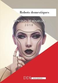 Xavier-Marc Fleury et Pierre Montbranc - Robots domestiques.