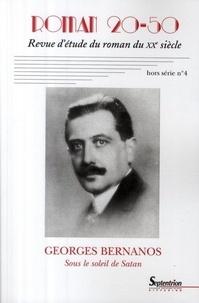 Yves Baudelle et Paul Renard - Roman 20-50 Hors série N° 4, Déc : Georges Bernanos - Sous le soleil de Satan.