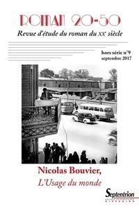 Yves Baudelle et Christian Morzewski - Roman 20-50 Hors-série N° 8, mar : Nicolas Bouvier - L'usage du monde.