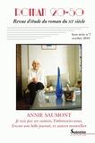 Sabrinelle Bédrane et Catherine Douzou - Roman 20-50 HS N° 7 : Annie Saumont.