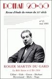 "Bernard Alluin - Roman 20-50 N° 15, mai 1993 : Roger Martin du Gard, ""La Belle Saison"" et ""L'Eté 1914"" - Céline, Gide, Green, Herbart, Hyvernaud, Illyés, Nagy."