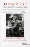 Stéphane Chaudier et Catherine Douzou - Roman 20-50 N° 45 / juin 2008 : Jacques Chardonne - Les Destinées sentimentales et Vivre à Madère.