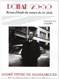 Yves Baudelle et Caecilia Ternisien - Roman 20-50 N° 5 Hors-série, Avr : André Pieyre de Mandiargues - De La Motocyclette à Monsieur Mouton.