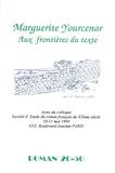 """Anne-Yvonne Julien - Roman 20-50 N° 5, mai 1995 : Marguerite Yourcenar """"Aux frontières du texte""""."""