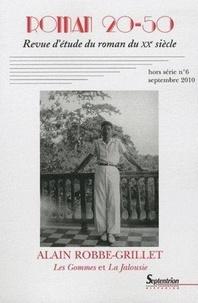 Yves Baudelle - Roman 20-50 N° 6, septembre 2010 : Alain Robbe Grillet, Les Gommes et La Jalousie.