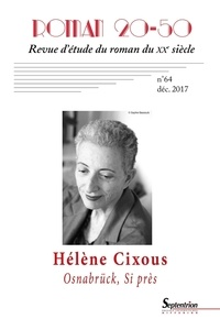Maxime Decout - Roman 20-50 N° 64, décembre 2017 : Osnabrück et Si près d'Hélène Cixous.