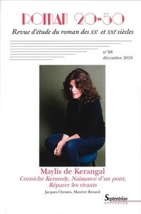 Carine Capone et Cæcilia Ternisien - Roman 20-50 N° 68, Décembre 2019 : Maylis de Kerangal.