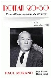 Marc Dambre - Roman 20-50 N° 8, décembre 1989 : Paul Morand. Dos Passos, Henri Calet.