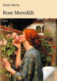 Denis Morin - Rose Meredith.