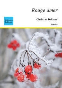 Christian Drillaud - Rouge amer.