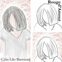 Célia Lilo Barrnord - Rouge d'amour.