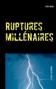 Fred Deion - Ruptures millénaires - Sous-titre.