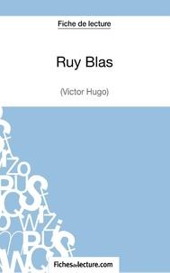 Fichesdelecture.com - Ruy Blas - Analyse complète de l'oeuvre.