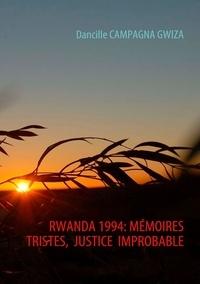 Rwanda 1994 - Mémoires tristes, justice improbable.pdf