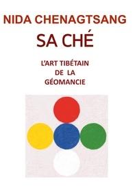 Sa Ché: lart tibétain de la géobiologie - Analyser la Terre.pdf