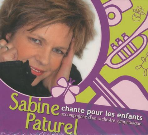 Sabine Paturel - Sabine Paturel chante pour les enfants accompagnée d'un orchestre symphonique - CD audio.