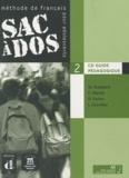 Michèle Butzbach - Sac à dos  Méthode de français pour adolescents - 2 CD Guide pédagogique.