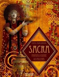 Léa Silhol - Sacra, parfums d'isenne et d'ailleurs - Tome 1 : Aucun coeur inhumain.