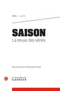 Emmanuel Taïeb - Saison - La revue des séries N° 1, 2021/1 : .
