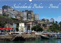 Martiniano Ferraz - Salvador de Bahia – Brésil (Calendrier mural 2020 DIN A3 horizontal) - L'une des plus belles villes historiques du Brésil. (Calendrier mensuel, 14 Pages ).