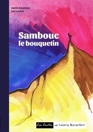 Valérie Bonenfant - Sambouc le bouquetin.