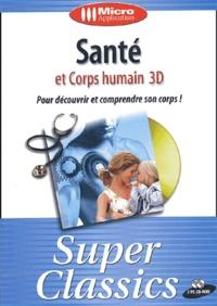 Collectif - Santé et corps humain 3D - CD-ROM.