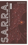 David Gruson - SARRA - Une intelligence artificielle.