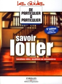 Jean-Michel Guérin - Savoir louer.