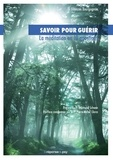 François Bourgognon - Savoir pour guérir - La méditation en 10 questions.