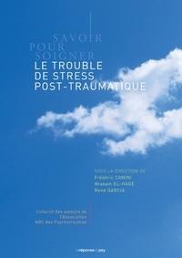 ABC des psychologues - Savoir pour soigner - Le trouble de stress post-traumatique.