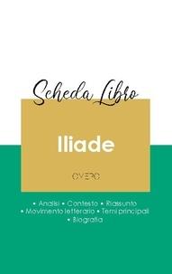 Omero - Scheda libro Iliade di Omero (analisi letteraria di riferimento e riassunto completo).