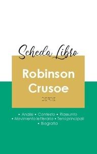 Daniel Defoe - Scheda libro Robinson Crusoe di Daniel Defoe (analisi letteraria di riferimento e riassunto completo).