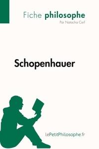 Natacha Cerf et  Lepetitphilosophe - Philosophe  : Schopenhauer (Fiche philosophe) - Comprendre la philosophie avec lePetitPhilosophe.fr.