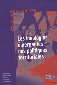 Lionel Arnaud et Christian Le Bart - Sciences de la Société N° 65, Mai 2005 : Les idéologies émergentes des politiques territoriales.