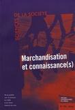 Alain Lefebvre et Pascale Trompette - Sciences de la Société N° 66, Octobre 2005 : Marchandisation et connaissance(s).