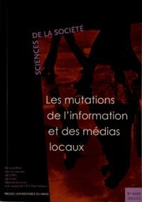 Franck Bousquet et Nikos Smyrnaios - Sciences de la Société N° 84/85, 2011/2 : Les mutations de l'information et des médias locaux.
