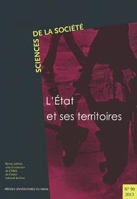 Jérôme Aust et Cécile Crespy - Sciences de la Société N° 90/2013 : L'Etat et ses territoires.