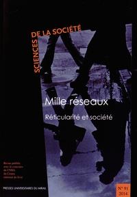 Jean-Thierry Julia - Sciences de la Société N° 91/2014 : Mille réseaux - Réticularité et société.