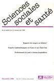Geneviève Paicheler et Philippe Le Moigne - Sciences Sociales et Santé Volume 24 N° 4, déce : .